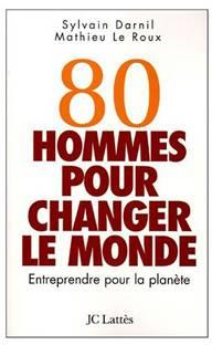 80 hommes pour changer le monde dans A bouquiner 80h