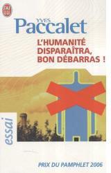 L'humanité disparaîtra, bon débarras ! dans A bouquiner humanitedisparaitrabondebarrasyvespaccalet20079719m